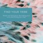 Coaching Programme: Find Your Tribe